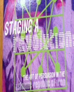 Staging a Revolution: The Art of Persuasion in the Islamic Republic of Iran by Peter Chelkowski and Hamid Dabashi (1999). Absent Hodgson, Islamicate or Persianate in title or text, yet present in practice at multiple levels.